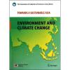 通向可持续发展的亚洲:环境与气候变化(英文版) 亚洲的智慧:区域一体化和可持续发展的探索(英文版)