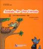 Learning Town幼儿英语主题系列教材:Animals Are Our Friends(附1DVD) энциклопедия 1dvd