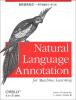 自然语言标注:用于机器学习(影印版)