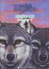 绝境狼王系列:跃向远方之蓝 绝境狼王系列:冰川狼魂[wolves of the beyond]