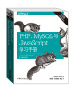 PHP、MySQL与JavaScript学习手册(第四版) елена бенкен php mysql xml программирование для интернета cd rom