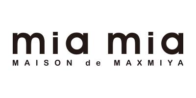mia mia / MAISON de MAXMIYA