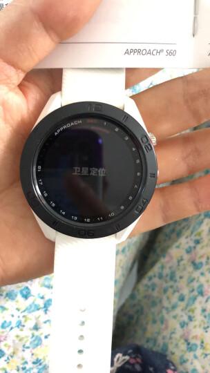 GARMIN 佳明高尔夫电子球童手表 GPS测距仪 S60 触控防水坡度版挥杆练习器分析仪 Approach S60 硅胶表带金属表圈 白色 晒单图