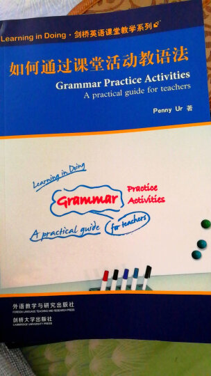 Learning in Doing·剑桥英语课堂教学系列:如何通过课堂活动教语法 晒单图
