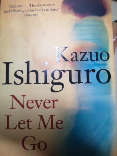 Never Let Me Go  石黑一雄:别让我走 2017诺贝尔文学奖得主作品 英文原版 晒单图