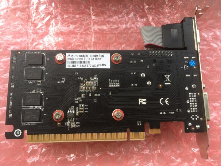 昂达(ONDA)GT710典范1GD3静音版 954/1000MHz 1G DDR3 PCI-E 2.0显卡 晒单图