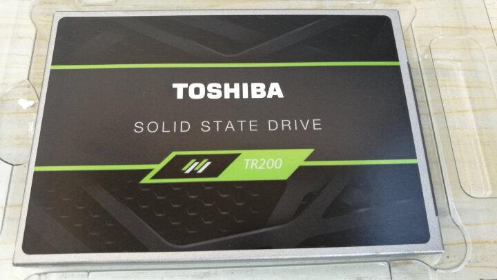 东芝(TOSHIBA)笔记本固态硬盘240G 480G 960G 台式机电脑ssd硬盘 SATA3 240G+12.7MM光驱支架 TR200系列 晒单图