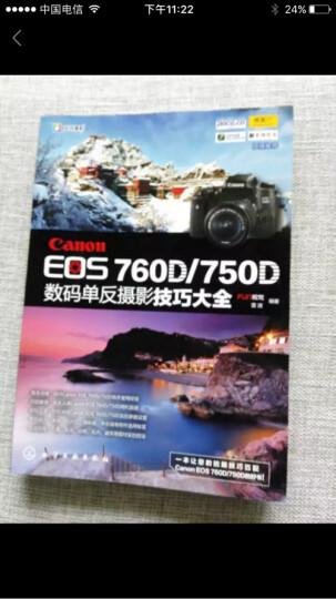 Canon EOS 760D/750D数码单反摄影技巧大全 晒单图