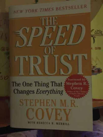 The Speed of Trust: The One Thing That Changes Everything[信任的速度: 可以改变一切的一件事] 晒单图