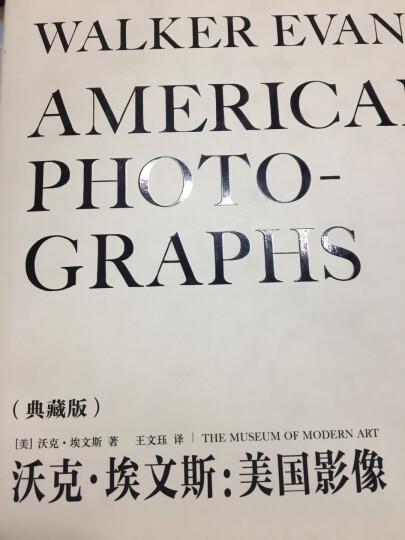 沃克·埃文斯:美国影像(典藏版) 晒单图