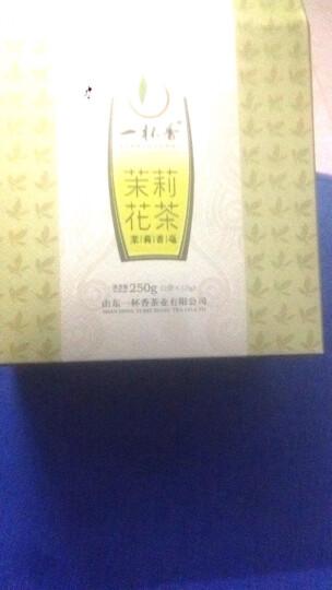 一杯香  茶叶 浓香特级茉莉花茶 广西横县花草茶茉莉毛尖香毫250g 晒单图