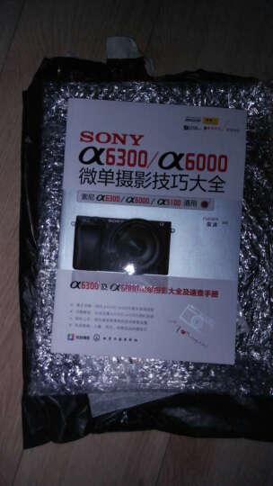 包邮 SONY α6300/α6000微单摄影技巧大全 微单摄影教程书籍 索尼α6300 晒单图