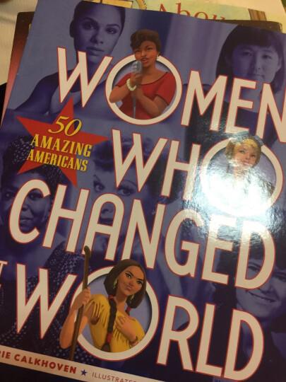 Women Who Changed the World: 50 Amazing Americans改变世界的的女性:50位令人惊叹的美国人 晒单图
