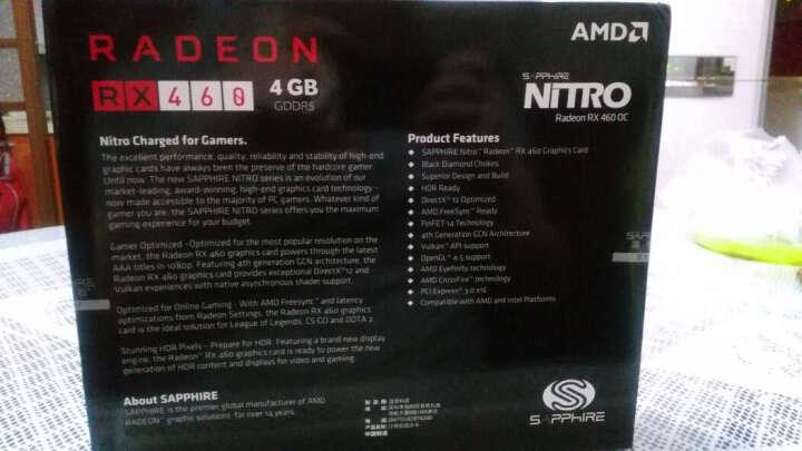 蓝宝石(Sapphire)RX460 4G D5 超白金 OC 1250MHz/7000MHz 4GB/128bit GDDR5 DX12 游戏显卡 晒单图