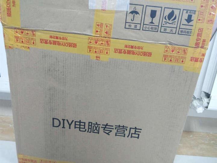 硕扬 i3升i5 四核/8G内存 DDR3/240G SSD/办公游戏台式组装电脑主机/DIY组装机 晒单图