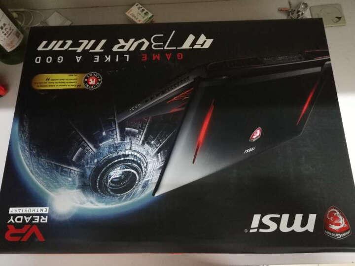 微星(MSI) GT73VR 7RE-665CN 17.3英寸游戏笔记本电脑(i7-7700HQ 16G 1T+256GBSSD GTX1070 win10 多彩)黑 晒单图