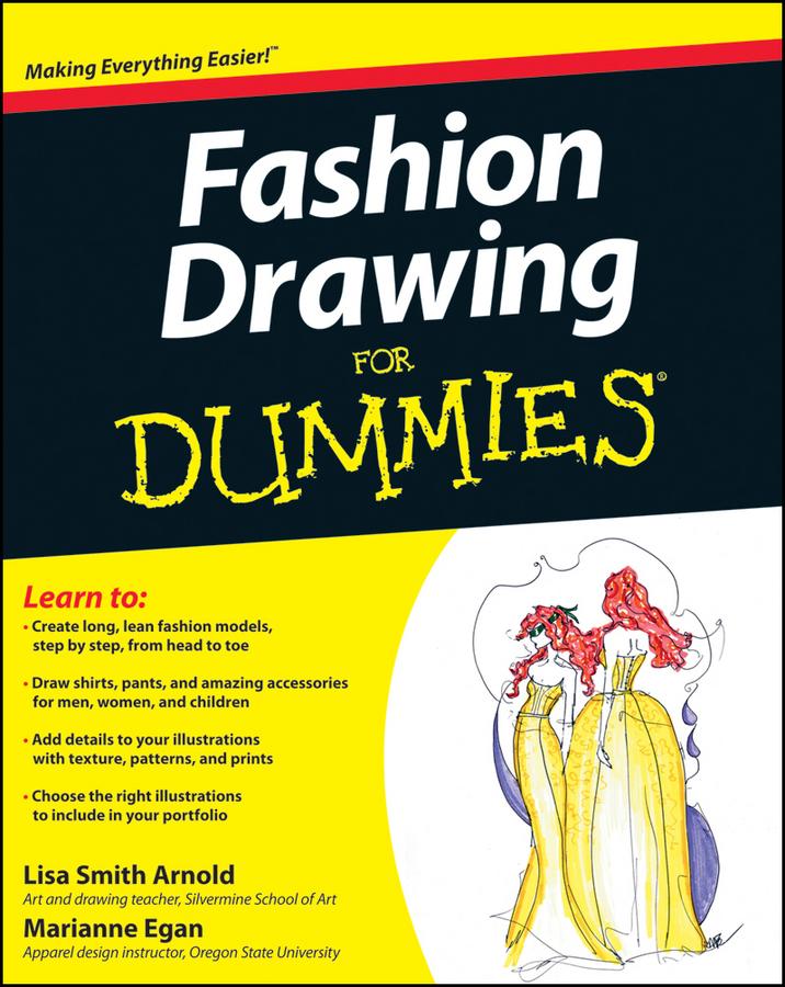 Fashion Drawing For Dummies Lisa Arnold 京东阅读 在线阅读