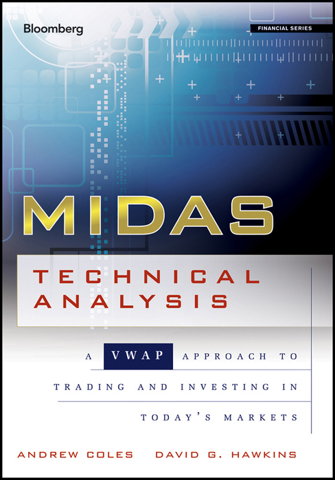 Midas Technical Analysis: A Vwap Approach To Trading And Investing