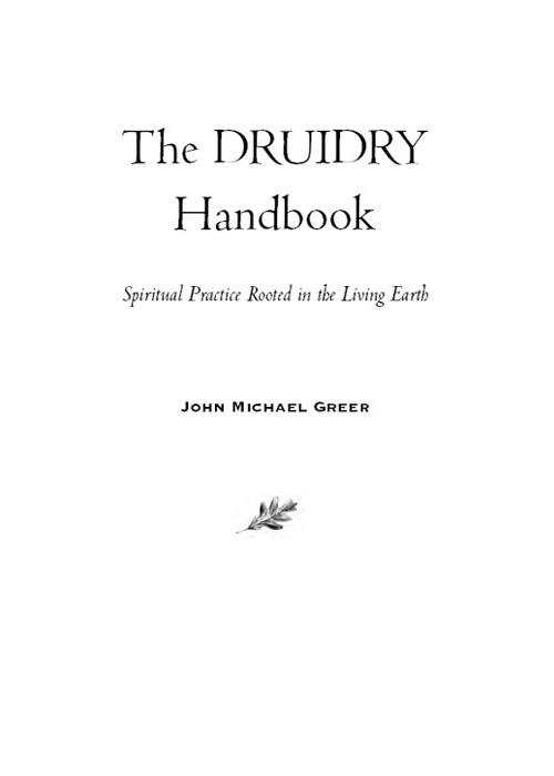 The Druidry Handbook Spiritual Practice Rooted In The Living Earth